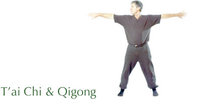 T'ai Chi and Qigong